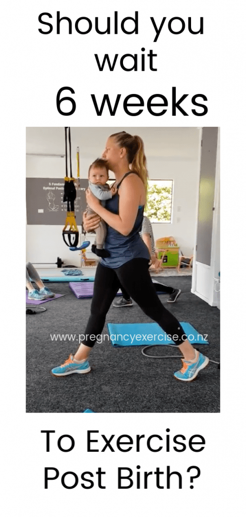 Should you wait 6 weeks to exercise post birth?
