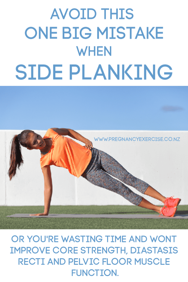 Avoid this one big mistake when side planking or you will not improve core strength or muscle function.