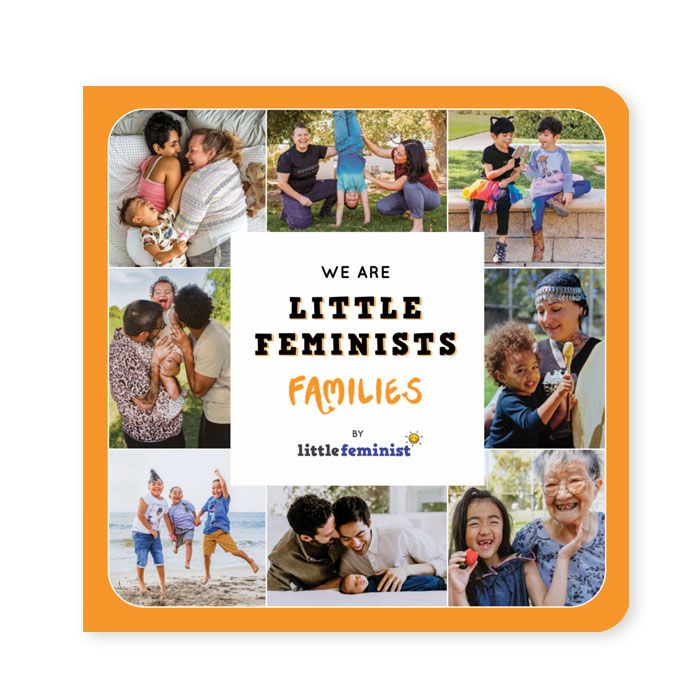 We are Little Feminists: Families